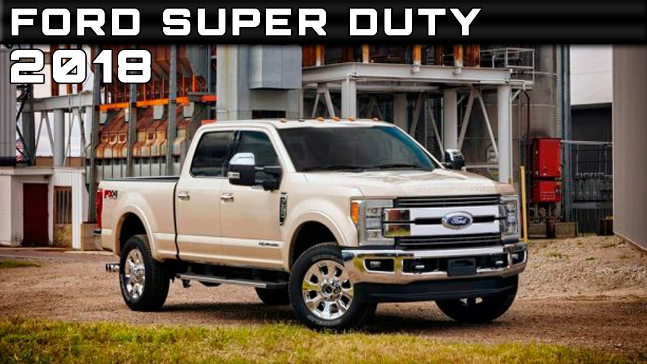 ford f 250 super duty 2018 un monstruo para labores extremas lista de carros. Black Bedroom Furniture Sets. Home Design Ideas
