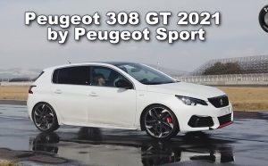 Peugeot 308 GT by Peugeot Sport 2021: !!! Un verdadero GTI con 5 estrellas en seguridad !!!