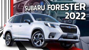 Subaru Forester 2022: Un nuevo estilo y más tecnología.