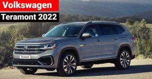 Volkswagen Teramont 2022: Más moderna, sofisticada y segura.